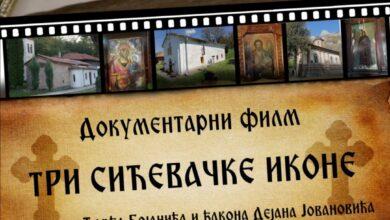 """Photo of УСКОРО ДОКУМЕНТАРНИ ФИЛМ ,,ТРИ СИЋЕВАЧКЕ ИКОНЕ"""""""
