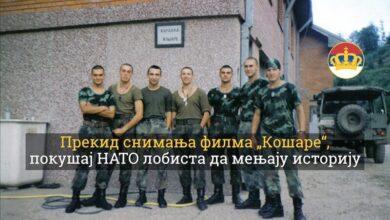 """Photo of Прекид снимања филма """"Кошаре"""", покушај НАТО лобиста да мењају историју"""